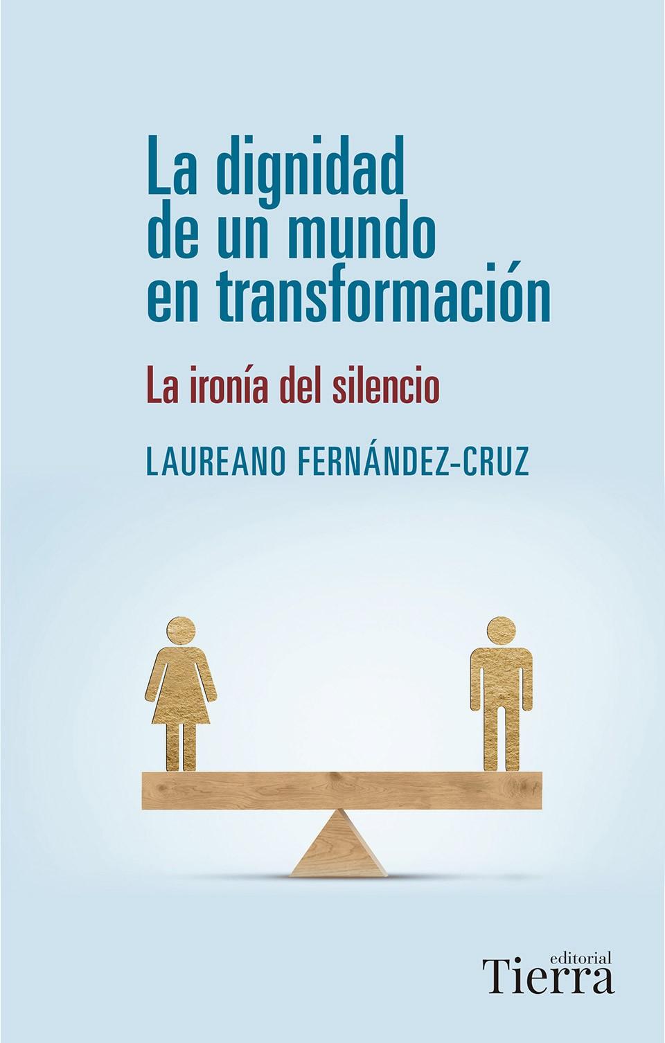 La dignidad de un mundo en transformación