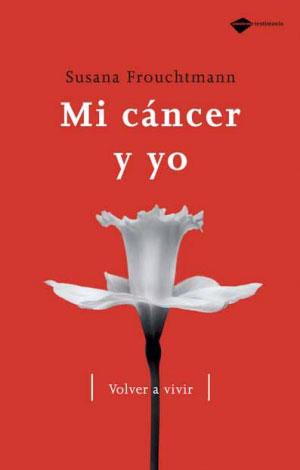 Mi cáncer y yo