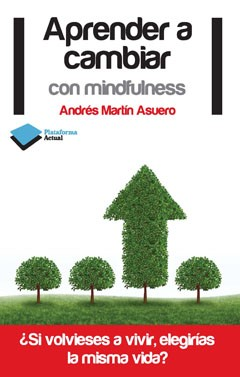 Aprender a cambiar con mindfulness
