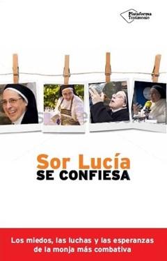 Sor Lucía se confiesa