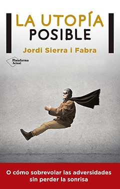 La utopía posible