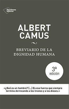 Albert Camus. Breviario de la dignidad humana