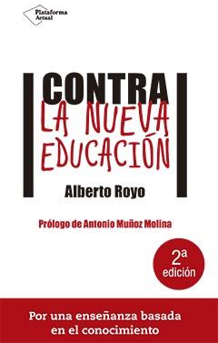 Contra la nueva educaci�n