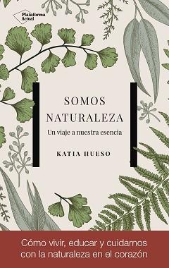 Somos naturaleza