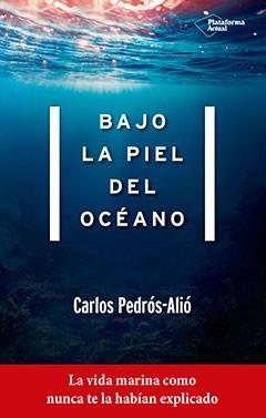 Bajo la piel del océano