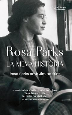 Rosa Parks. La meva història