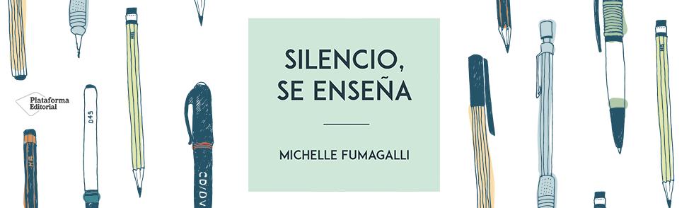 Silencio, se enseña