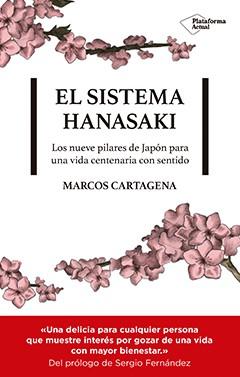 The hanasaki system