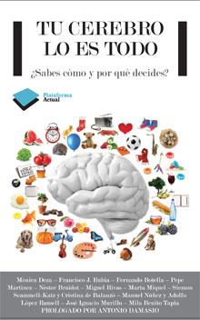 Tu cerebro lo es todo
